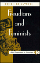 Freudians and Feminists by Edith Kurzweil