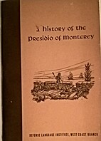 A history of the Presidio of Monterey by…