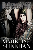 Undeserving (Undeniable, #5) by Madeline…