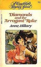 Diamonds and the Arrogant Rake by Anne…