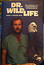 Dr. Wildlife by Rory C. Foster