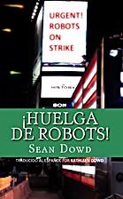 Huelga de Robots (Spanish Edition) by Sean…