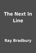 The Next In Line by Ray Bradbury