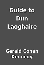 Guide to Dun Laoghaire by Gerald Conan…