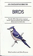 An Instant Guide to Birds by Mike Lambert