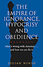 The empire of ignorance, hypocrisy and…