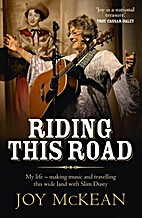 Riding this road: my life - making music and…