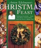 Anton Edelmann's Christmas Feast by…