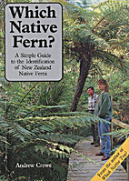 Which Native Fern? by Andrew Crowe