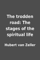 The trodden road: The stages of the…