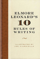 Elmore Leonard's 10 Rules of Writing by…