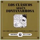 Los Clasicos Segun Fontanarrosa (Spanish…