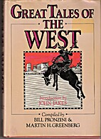 Great Tales of the West by Bill Pronzini