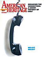 American Heritage Magazine Vol 36 No 4 1985…