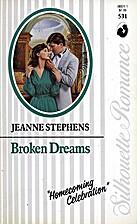 Broken Dreams by Jeanne Stephens