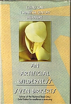An Artificial Wilderness: Essays on 20th…