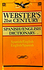 Webster's 21st century Spanish/English…