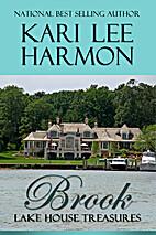 Brook (Lake House Treasures, #3) by Kari Lee…