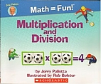 Multiplication and Division - Math = Fun!…