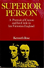 Superior Person: A Portrait of Curzon and…