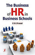 The Business of HR in Business Schools by V.…
