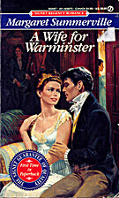A Wife for Warminster by Margaret…