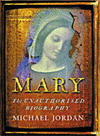 Mary: The Unauthorised Biography by Michael…