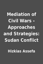 Mediation of Civil Wars - Approaches and…
