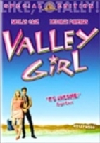 Valley Girl [1983 film] by Martha Coolidge
