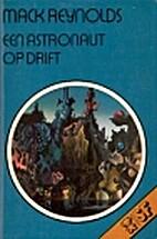 Een astronaut op drift by Mack Reynolds