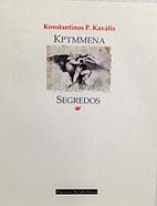 Kpymmena. Segredos by Konstantinos Kaváfis