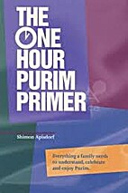 The One Hour Purim Primer: Everything a…