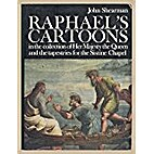 Raphael's cartoons in the collection of Her…