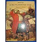 Sorotchinzy Fair by Nikolai Vasilevich Gogol