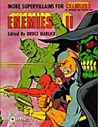 Enemies II: More Supervillains for Champions…