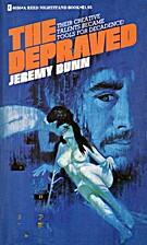 The Depraved by Jeremy Dunn