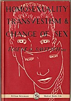 Homosexuality, transvestism and change of…