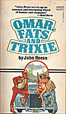 Omar, Fats and Trixie by John Reese