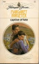 Captive of Fate by Margaret Pargeter