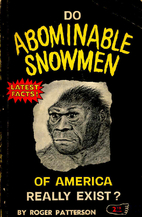Do abominable snowmen of America really…