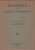 Elements de la llengua esperanto by S.…