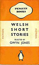 Welsh Short Stories by Gwyn Jones