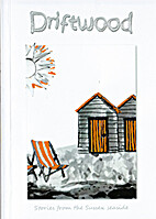 Driftwood: Stories from the Sussex Seaside…
