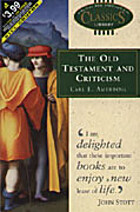 The Old Testament & Criticism by Carl E.…