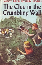 The Clue in the Crumbling Wall by Carolyn…