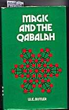 Magic and the Qabalah by W. E. Butler