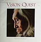 Vision Quest: Men, Women and Sacred Sites of…