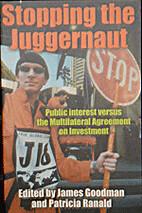 Stopping the Juggernaut: Public Interest…