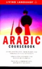 Arabic Coursebook : Complete Arabic, the…