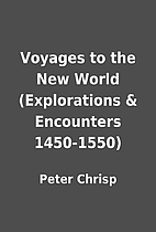 Voyages to the New World (Explorations &…